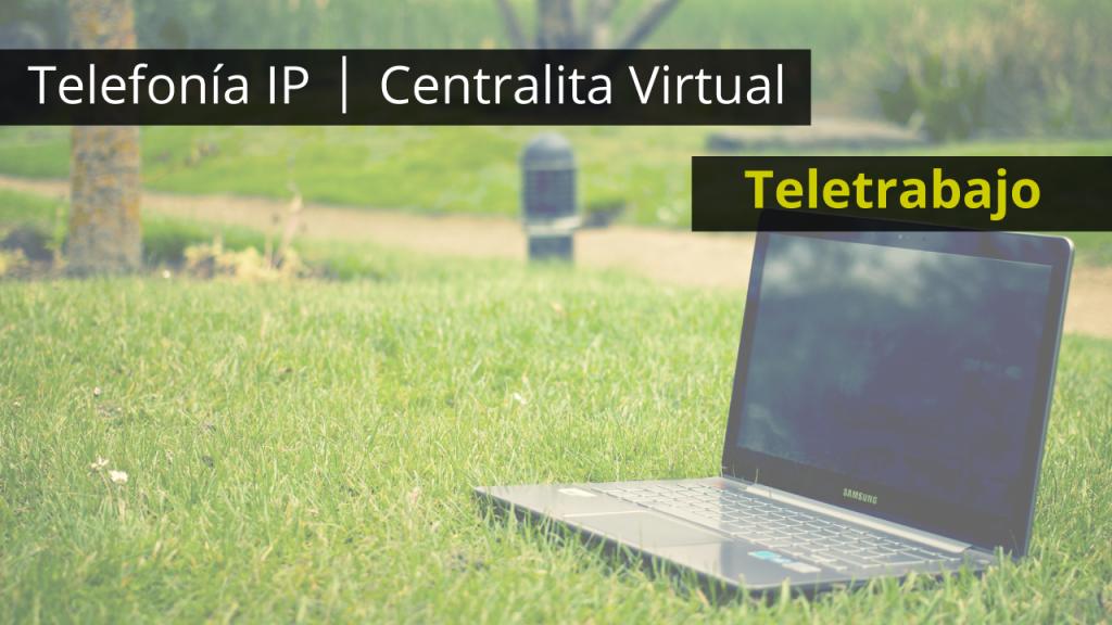 Centralita Virtual y teletrabajo